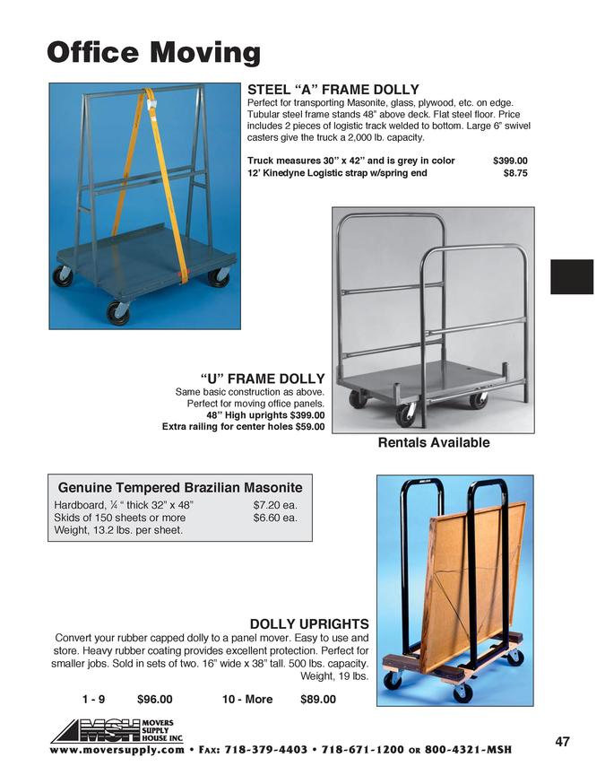 A Frame, Masonite carrier, Steel A frame dolly